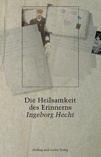 9783935549882: Von der Heilsamkeit des Erinnerns. Opfer der Nürnberger Gesetze begegnen sich