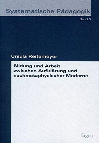 9783935556781: Bildung und Arbeit zwischen Aufklärung und nachmetaphysischer Moderne