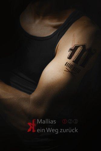 9783935558259: Mallias - (k)ein Weg zurück