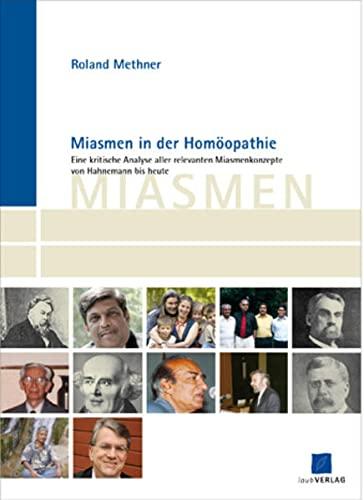 Miasmen in der Homöopathie: Roland Methner