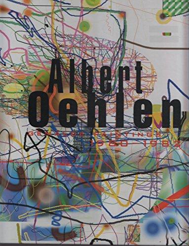 Albert Oehlen: Paintings 1980-1982 (9783935567084) by Martin Prinzhorn