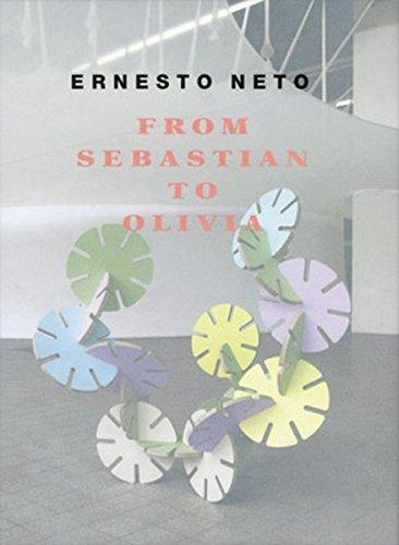 Ernesto Neto : From Sebastian to Olivia by Ernesto Neto (2009-03-06): PREUSS ( Sebastian )