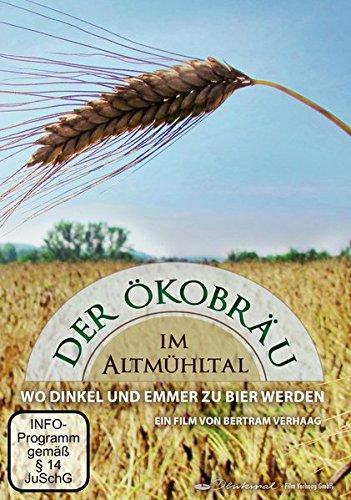 9783935573719: Der Ökobräu im Altmühltal - Wo Dinkel und Emmer zu Bier werden [Alemania] [DVD]