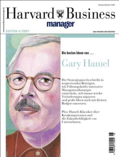 9783935577229: Harvard Business Manager Edition 4/2007: Die besten Ideen von Gary Hamel
