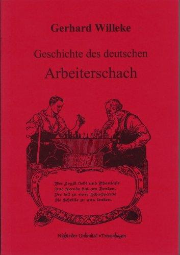 9783935586009: Geschichte des deutschen Arbeiterschach (Livre en allemand)