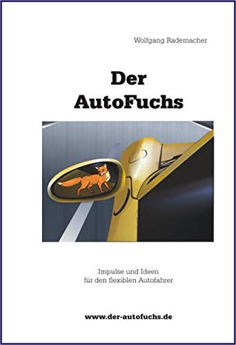 9783935599146: Der Autofuchs (Livre en allemand)