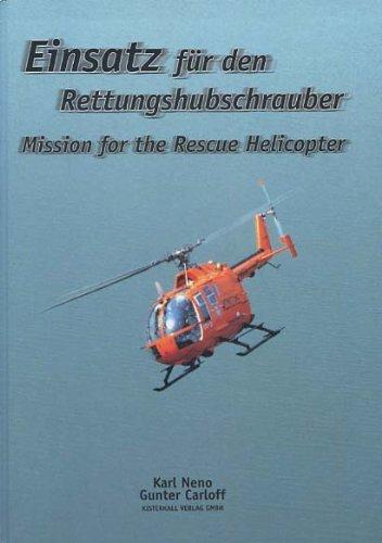 9783935604000: Einsatz für den Rettungshubschrauber/Mission for the rescue helicopter (Livre en allemand)