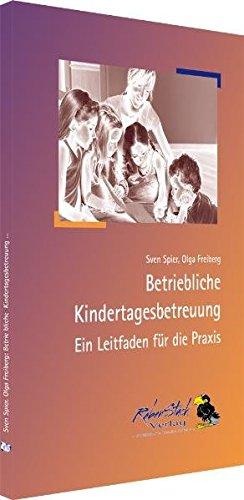 9783935607407: Betriebliche Kindertagesbetreuung: Ein Leitfaden für die Praxis