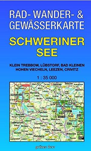 9783935621564: Schweriner See 1 : 35 000 Rad-, Wander- und Gewässerkarte: Mit Klein Trebbow, Lübstorf, Bad Kleinen, Hohen Viecheln, Leezen, Crivitz. Mit UTM-Gitter für GPS