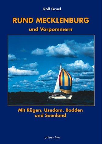 Rund um Mecklenburg und Vorpommern: Mit Rügen,: Gruel, Rolf