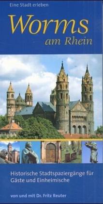 9783935651059: Worms am Rhein.