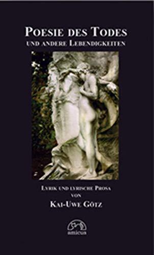 9783935660174: Poesie Des Todes Und Andere Lebendigkeiten: Gedichte