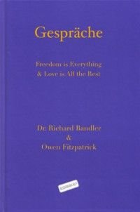 9783935672054: Gespräche: Freedom is Everything & Love is All the Rest