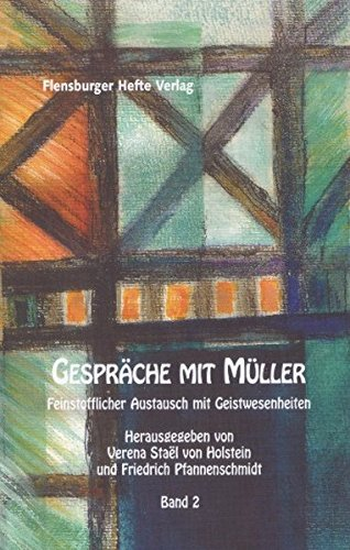 9783935679121: Gespräche mit Müller II: Feinstofflicher Austausch mit Geistwesenheiten
