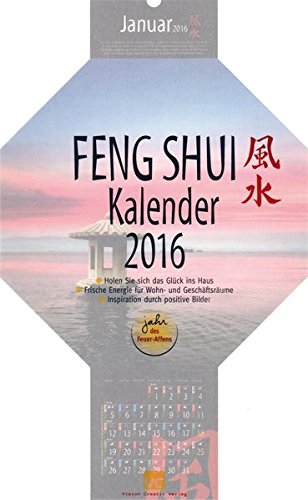 9783935683685: Feng-Shui-Kalender 2016 (Feng Shui Kalender): Das Original mit Mondphasen und Achteck-Format