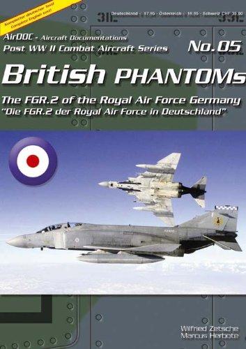 9783935687058: British Phantoms: Die Phantom FGR.2 (F-4M) der RAF in Deutschland / The Phantom FGR.2 (F-4M) of the RAF in Germany