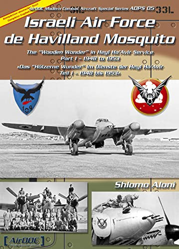 Israeli Air Force De Havilland Mosquito Airdoc Modern Combat Aircraft Special Series ADPS 005 the ...