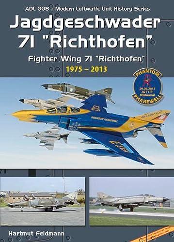 """9783935687706: Jagdgeschwader 71 (JG 71) """"Richthofen"""" Part 2: 1975-2013 (Modern Luftwaffe Unit History 8)"""