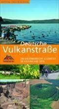 9783935690539: Deutsche Vulkanstrasse: 280 Erlebnisreiche Kilometer im Vulkanland Eifel