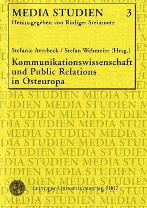 9783935693677: Kommunikations-, Medienwissenschaft und Public Relations in Osteuropa