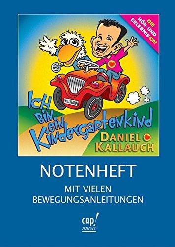 9783935699112: Ich bin ein Kindergartenkind: Notenheft (Livre en allemand)