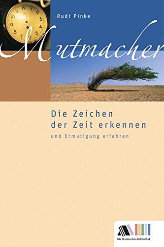 9783935703536: Die Zeichen der Zeit erkennen und Ermutigung erfahren (Livre en allemand)