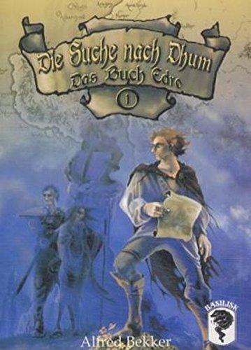 Das Buch Edro Suche nach Dhum 1: Bekker, Alfred