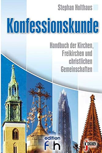 9783935707541: Konfessionskunde: Handbuch der Kirchen, Freikirchen und christlichen Gemeinschaften