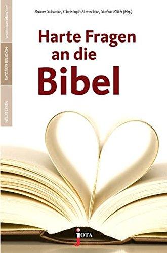 9783935707558: Harte Fragen der Bibel: Ratgeber Neues Leben