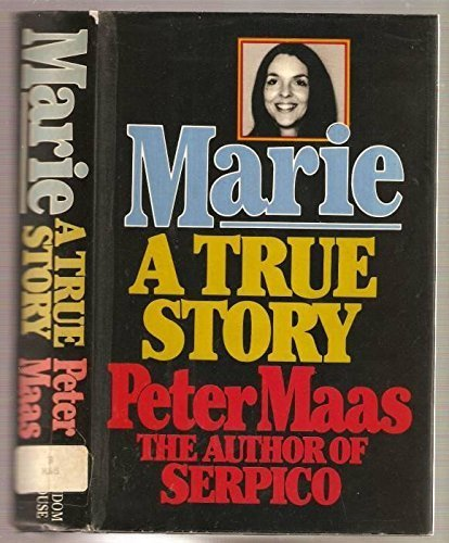Marie: A True Story (3935708017) by Maas, Peter