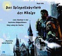 9783935708074: Das Spiegellabyrinth des Königs.