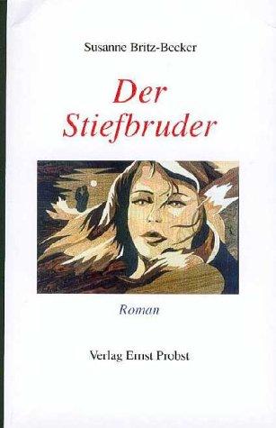 9783935718264: Der Stiefbruder: Roman