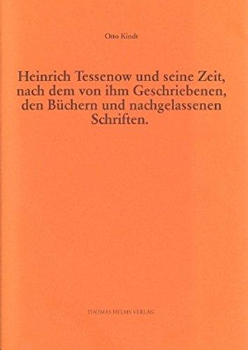 9783935749541: Heinrich Tessenow und seine Zeit, nach dem von ihm Geschriebenen, den Büchern und den nachgelassenen Schriften