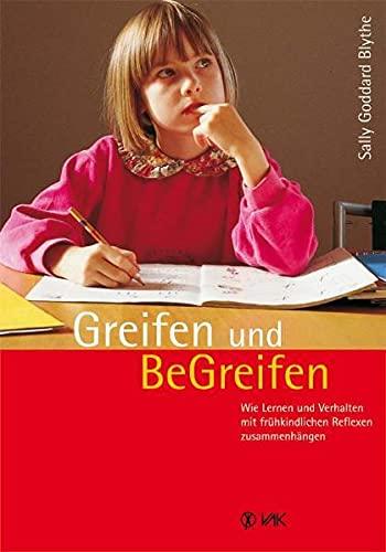 Greifen und Be-Greifen (9783935767279) by Sally Goddard
