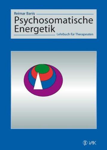 Psychosomatische Energetik: Banis, Reimar