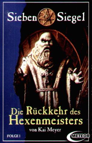9783935796217: Sieben Siegel - die Rückkehr des Hexenmeisters [CASSETTE]