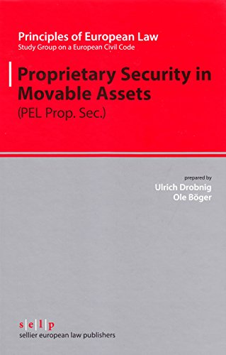 9783935808651: Proprietary Security in Moveable Assets (Principles of European Law)