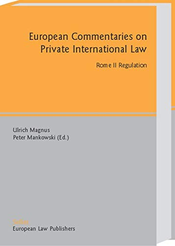 9783935808873: Rome II. Regulation (European Commentaries on Private International Law)