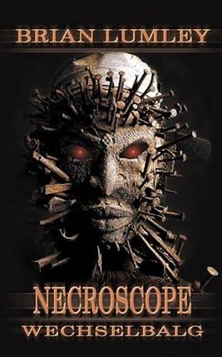 9783935822497: Necroscope, Bd.9: Wechselbalg