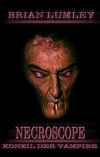 Konzil der Vampire Necroscope 13: Lumley, Brian
