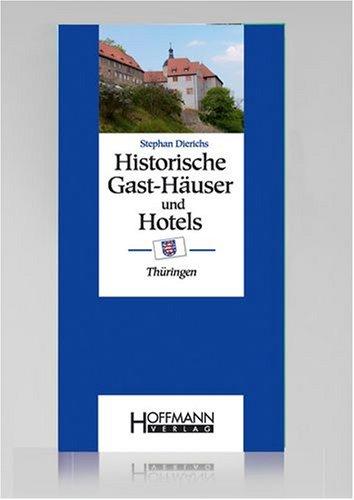 9783935834384: Historische Gast-Häuser und Hotels Thüringen
