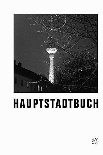 9783935843553: Hauptstadtbuch: Anthologie