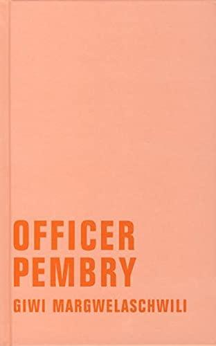 Officer Pembry. Roman: Margwelaschwili, Giwi
