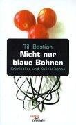 Nicht Nur Blaue Bohnen: Till Bastian