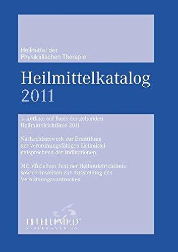 9783935886123: Heilmittelkatalog Physikalische Therapie 2011