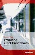 9783935890274: Räuber und Gendarm