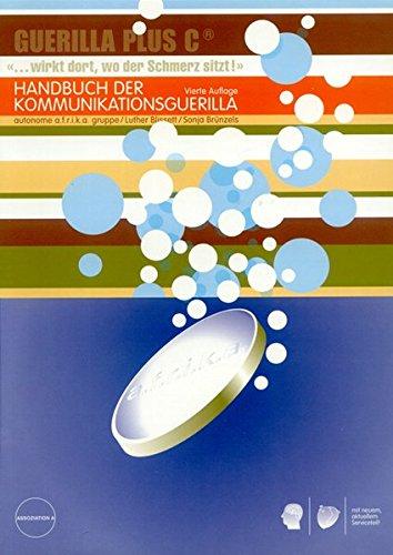 9783935936040: Handbuch der Kommunikationsguerilla
