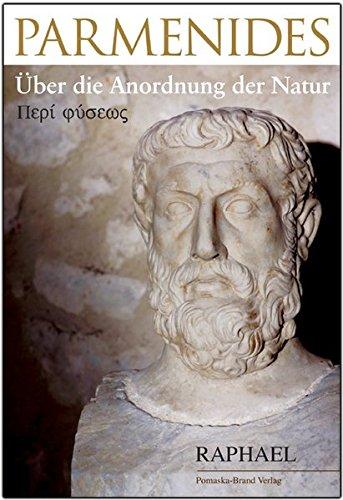 9783935937993: Parmenides - Über die Anordnung der Natur: Eine philosophische Askese