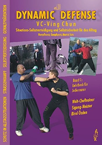 Dynamic Defense - VC-Ving Chun 1: Birol Özden
