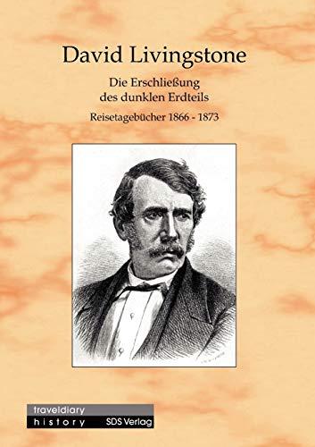 9783935959001: Die Erschließung des dunklen Erdteils (German Edition)